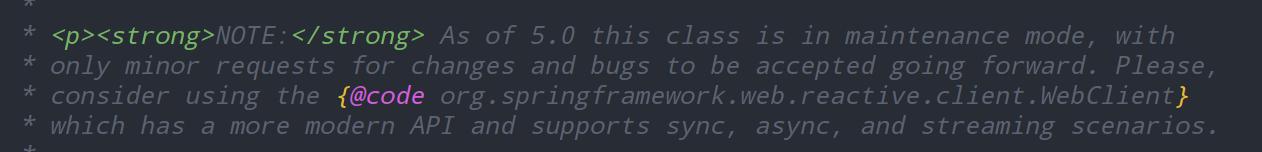 RestTemplate在将来的版本中它可能会被弃用